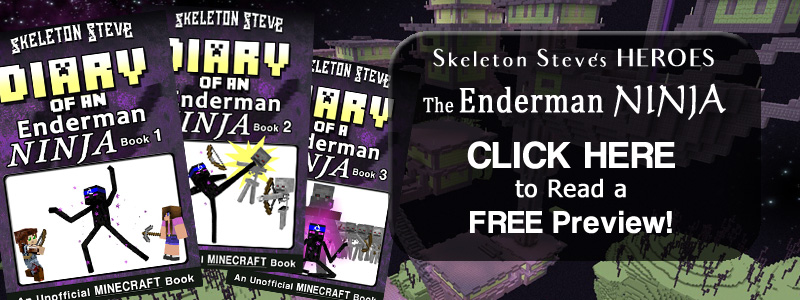 PREVIEW Diary of a Minecraft Enderman NINJA!