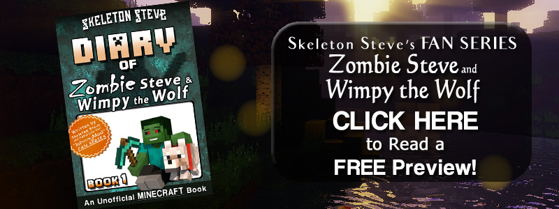 PREVIEW Diary of Zombie Steve and Wimpy the Wolf!